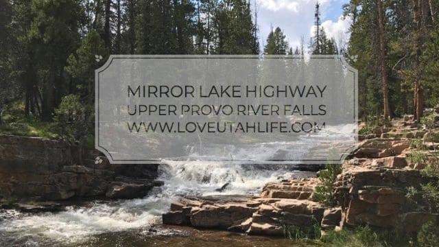 Upper Provo River Falls Mirror Lake Highway