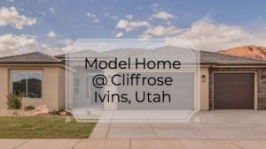 Ivins, utah Cliffrose Model home