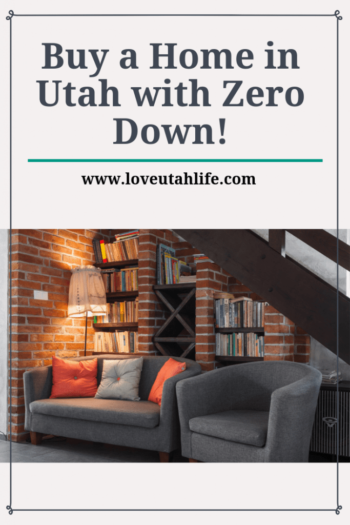How to buy a home in Utah with Zero Down Payment