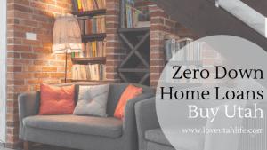 Zero Down Loans in Utah